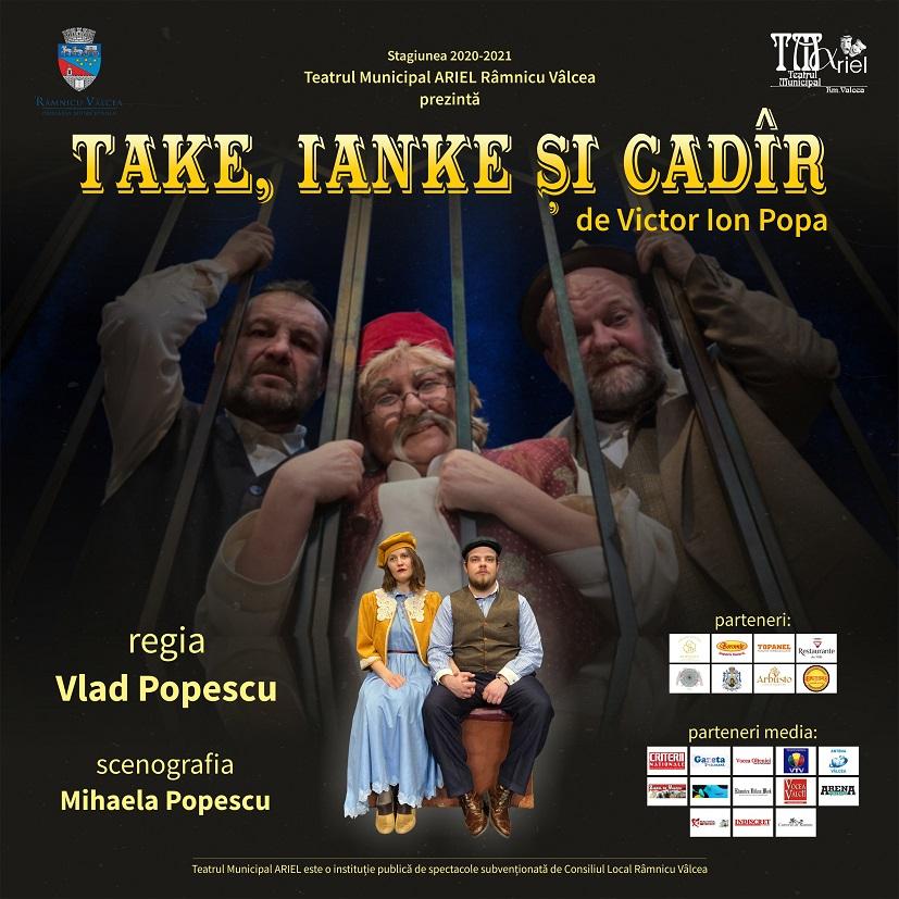"""Comedia """"Take, Ianke și Cadîr"""" în premieră la Teatrul Municipal ARIEL Râmnicu Vâlcea"""